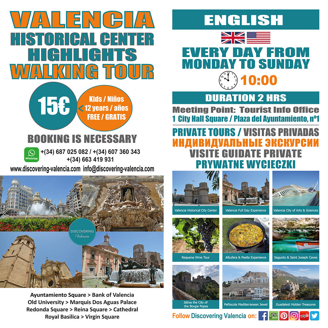 Flyer Valencia Historical Center Highlights Daily Tour